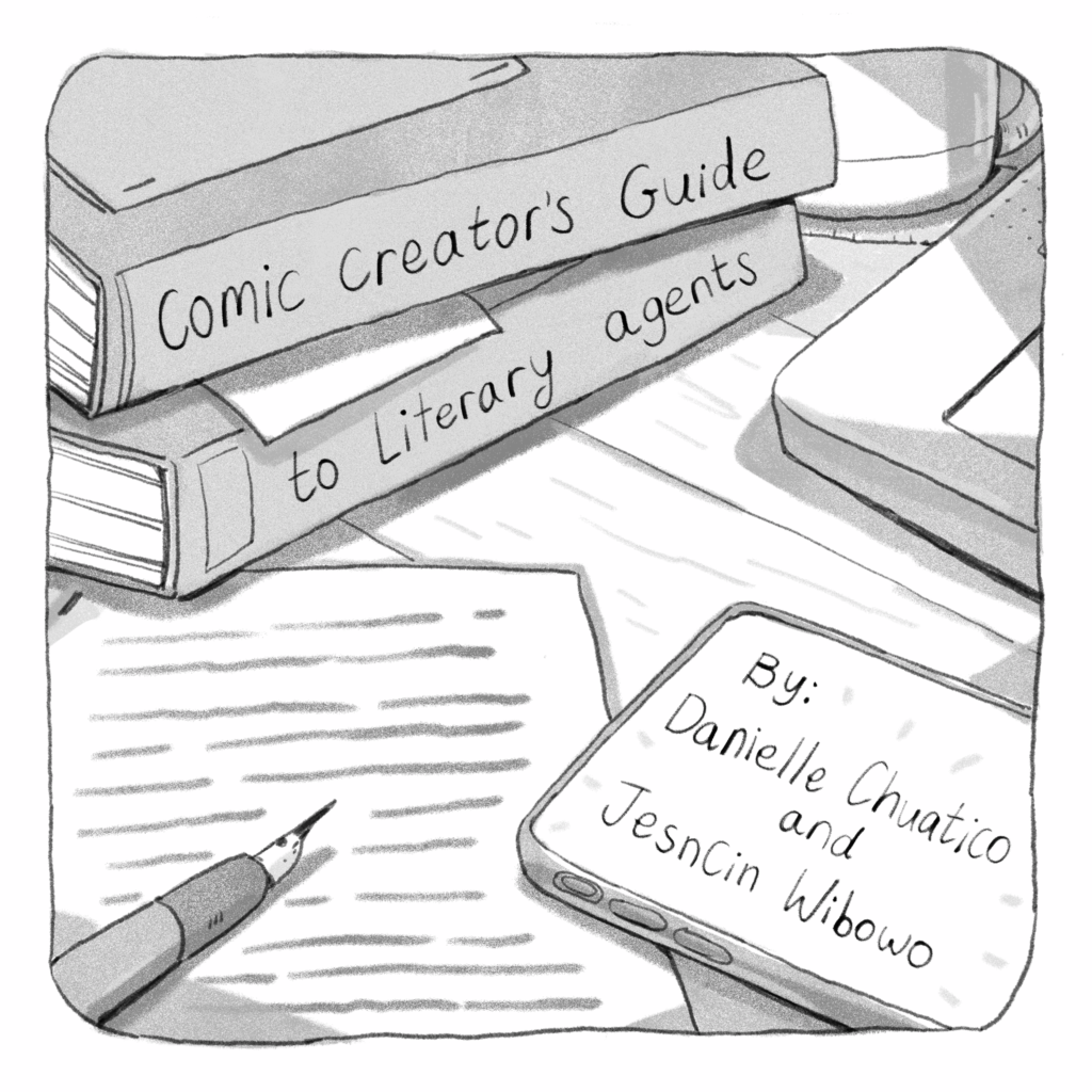 """A drawing of a stack of books. The spine of the books reads: """"Comic Creator's Guide to Literary Agents"""". A phone is nearby and its screen reads """"By Danielle Chuatico and JesnCin Wibowo"""""""